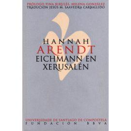 Hannah Arendt Eichmann en Xerusalen