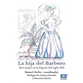 Hija del Barbero. Una mujer en la España del siglo XIX