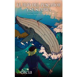 Hijo del pescador y su sombra