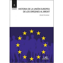 Historia de la Unión Europea de los Orígenes al Brexit