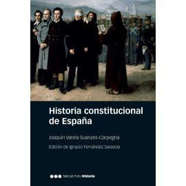 Historia constitucional de España. Normas, instituciones, doctrinas