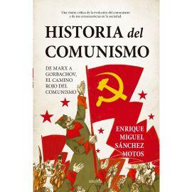 Historia del Comunismo. De Marx a Gorbachov, el camino rojo del Marximo