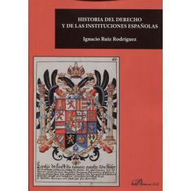 Historia del Derecho y de las Instituciones Españolas Versión corregida y ajustada al Plan Bolonia