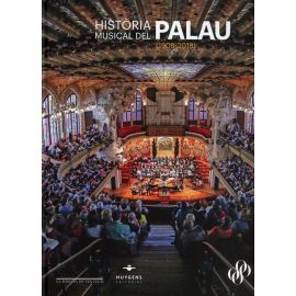 Historia Musical del Palau (1908-2018) EDICION EN CATALAN