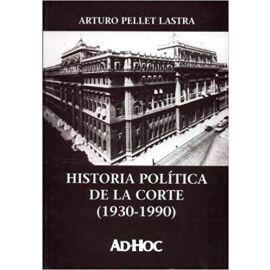Historia Política de la Corte (1930-1990)