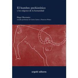Hombre prehistórico y los orígenes de la humanidad