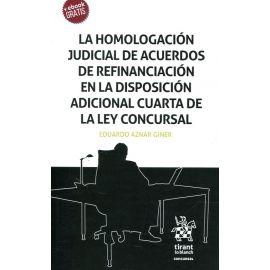 Homologación Judicial de Acuerdos de Refinanciación en la Disposición Adicional Cuarta de la Ley Concursal