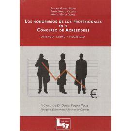 Honorarios de los Profesionales en el Concurso de Acreedores Devengo, Cobro y Fiscalidad