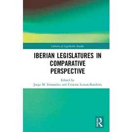 The Iberian Legislatures in Comparative Perspective
