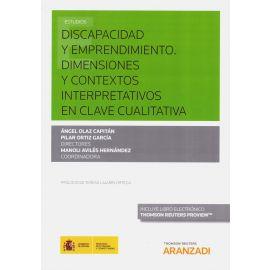 Discapacidad y Emprendimiento. Dimensiones y Contextos                                               Interpretativos en la Clave Cualitativa