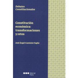 Constitución económica: transformaciones y retos