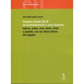 Sistema Pairet 2018 de transliteración a seis idiomas: hebreo, árabe, urdu, hindi, chino y japonés, con las letras latinas del español