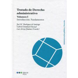 Tratado de derecho administrativo, Volumen I. Introducción. Fundamentos