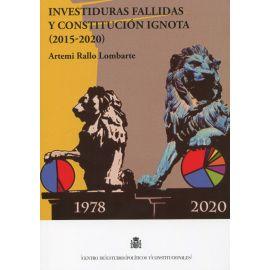 Investiduras fallidas y constitución ignota (2015-2020)
