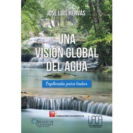 Una visión global del agua. Explicada para todos