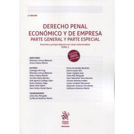 Derecho penal económico y de empresa. Parte general y parte especial. Doctrina y jurisprudencia con casos solucionados . Tomo 2