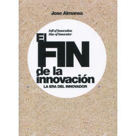Fin de la innovación. La Era del Innovador