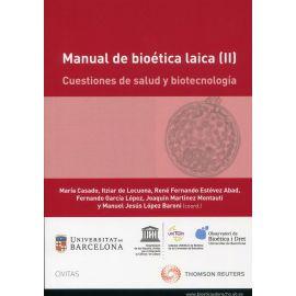 Manual de bioética laica, (II): cuestiones de salud y biotecnología
