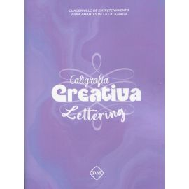 Caligrafía creativa. Lettering. Cuadernillo de entretenimiento para amantes de la caligrafía