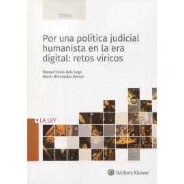 Por una política judicial humanista en la era digital: retos víricos
