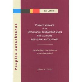 L´impact normatif de la déclaration des nations unies sur les droits des peuples autochtones