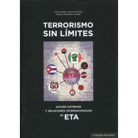Terrorismo sin límites. Acción exterior y relaciones internacionales de ETA