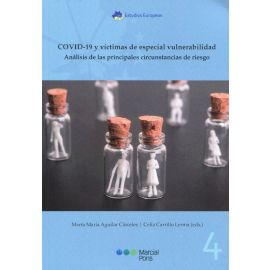 COVID-19 y víctimas de especial vulnerabilidad. Análisis de las principales circunstancias de riesgo