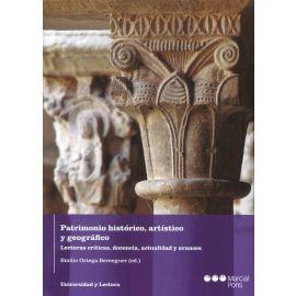Patrimonio histórico, artístico y geográfico. Lecturas críticas, docencia, actualidad y avances