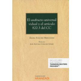 El usufructo universal vidual y el artículo 820.3 del CC
