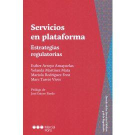 Servicios en plataforma. Estrategias regulatorias