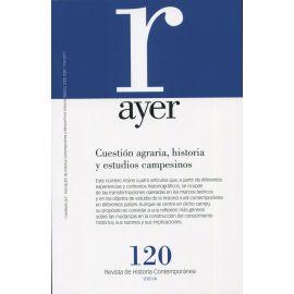 Revista Ayer Nº 120 (2020). Cuestión agraria, historia y estudios campesinos
