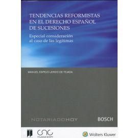 Tendencias reformistas en el derecho español de sucesiones. Especial consideración al caso de las legítimas