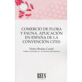 Comercio de flora y fauna. Aplicación en España de la convención CITES