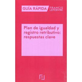 Plan de igualdad y registro retributivo: respuestas clave