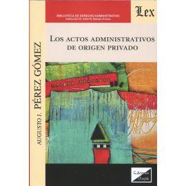 Los actos administrativos de origen privado