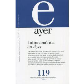 Revista Ayer Nº 119 (2020). Latinoamérica en Ayer
