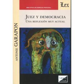 Juez y democracia. Una reflexión muy actual
