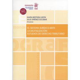 Sistema jurídico ante la digitalización: Estudios de derecho tributario