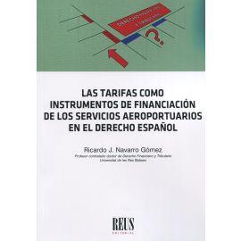 Tarifas como instrumentos de financiación de los servicios aeroportuarios en el derecho español