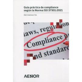 Guía práctica de compliance según la Norma ISO 37301: 2021