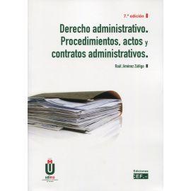 Derecho Administrativo 2021. Procedimientos, Actos y Contratos Administrativos