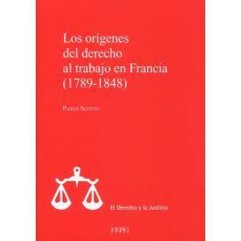 Los orígenes del derecho al trabajo en Francia (1789-1848)