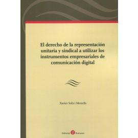 Derecho de la representación unitaria y sindical a utilizar los instrumentos empresariales de comunicación digital