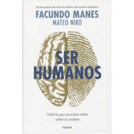 Ser humanos. Todo lo que necesitas saber sobre el cerebro
