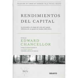 Rendimientos del capital. La inversión a lo largo del ciclo del capital: informes de un gestor de fondos (2002-2015)