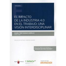 Impacto de la industria 4.0 en el trabajo: una visión interdisciplinar
