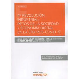 4ª Revolución industrial: retos de la sociedad y economía digital en la era Pos-Covid 19