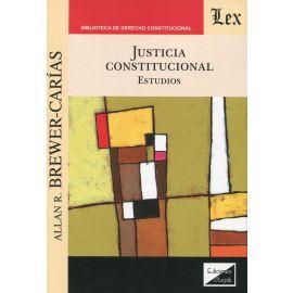 Justicia constitucional. Estudios