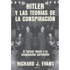 Hitler y las teorías de la conspiración. El Tercer Reich y la imaginación paranoide