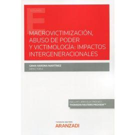 Macrovictimización, abuso de poder y victimología: impactos intergeneracionales